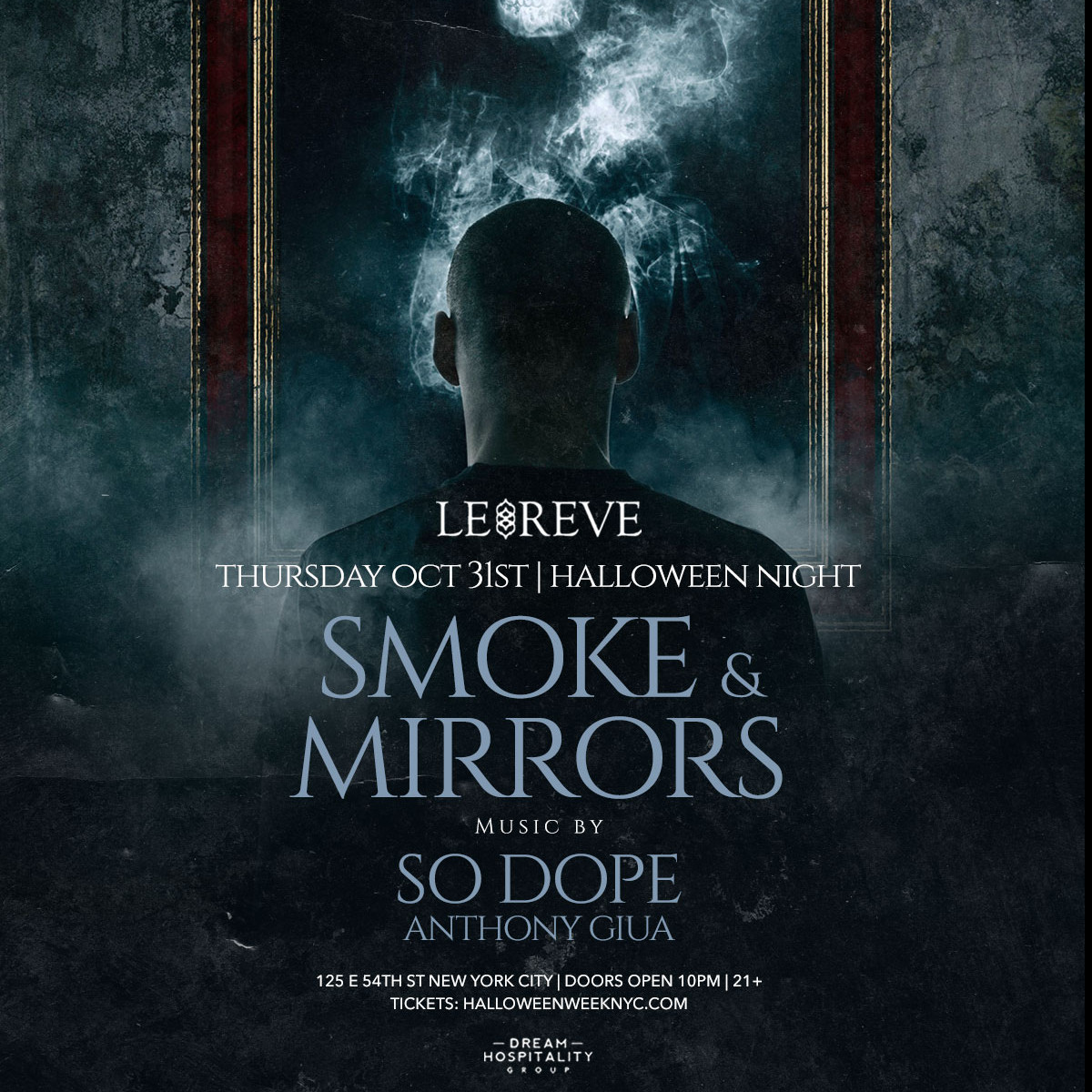 """""""Smoke & Mirrors"""" Halloween Party at Le Reve Club - Thursday, Oct 31, 2019"""